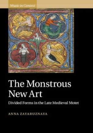 The monstruous New Art - Anna ZAYARUZNAYA - Livre - laflutedepan.com