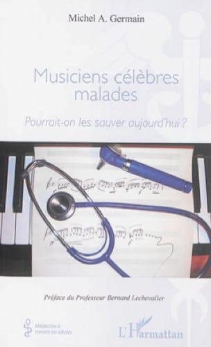 Musiciens célèbres malades : Pourrait-on les sauver aujourd'hui ? - laflutedepan.com