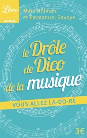 HILLMAN Marc / SAVOYE Emmanuel - the Funny Dico of Music - Livre - di-arezzo.com