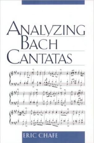 Analyzing Bach Cantatas - Eric CHAFE - Livre - laflutedepan.com