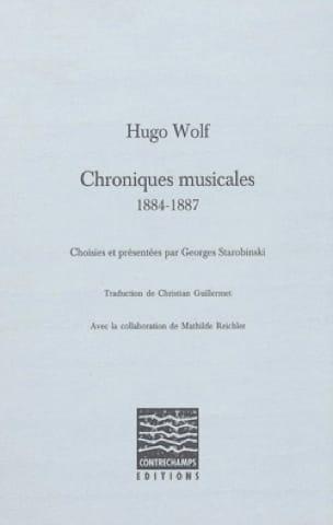 CHRONIQUES MUSICALES 1884-1887 - Hugo WOLF - Livre - laflutedepan.com