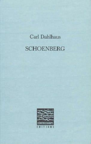 Schoenberg - Carl DAHLHAUS - Livre - Les Hommes - laflutedepan.com