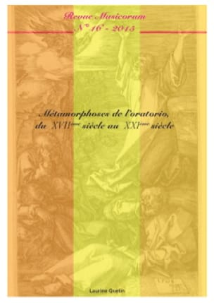 Musicorum n°16: Métamorphoses de l'oratorio, du XVIIème siècle au XXIème siècle. - laflutedepan.com
