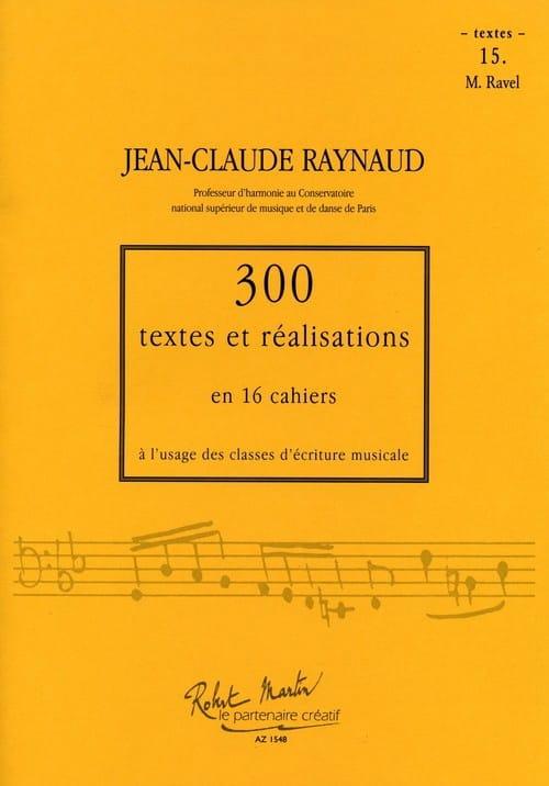 300 textes et réalisations : Cahier 15 (textes) Ravel - laflutedepan.com