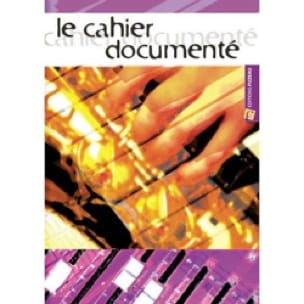 CAHIER DOCUMENTE - Régis HAAS - Livre - Pédagogie - laflutedepan.com