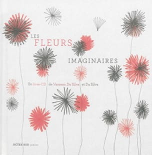 Les Fleurs Imaginaires - SILVA Vanessa DA - Livre - laflutedepan.com