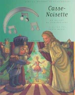 Casse-Noisette : un ballet de Tchaïkovsky d'après le conte d'E.T.A. Hoffman - laflutedepan.com