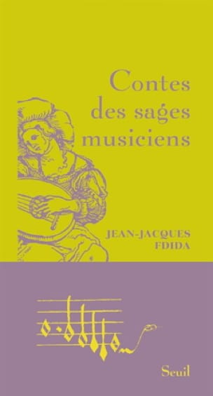 Contes des sages musiciens - FDIDA Jean-Jacques - laflutedepan.com