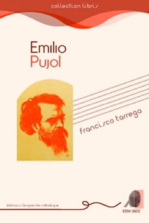 Francesco Tarrega - Emilio PUJOL - Livre - laflutedepan.com
