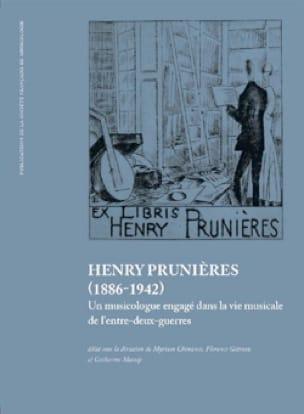 Henry Prunières, 1886-1942 : un musicologue engagé dans la vie musicale de l'ent - laflutedepan.com