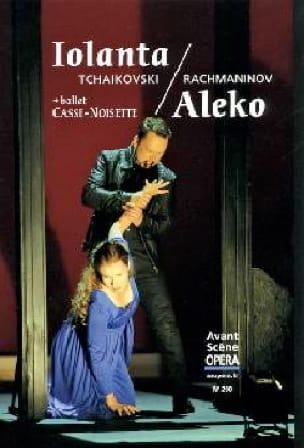 Avant-scène opéra (L'), n° 290 : Iolanta / Aleko - laflutedepan.com