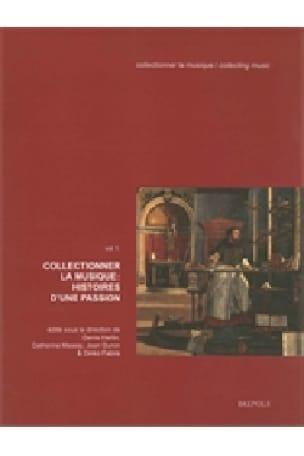 Collectionner la musique vol 1: histoires d'une passion - laflutedepan.com
