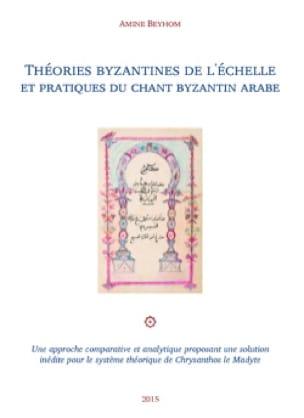 Théories byzantines de l'échelle et pratiques du chant byzantin arabe - laflutedepan.com