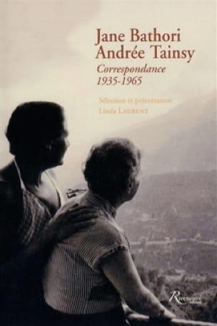 Jane Bathori, Andrée Tainsy : Correspondance 1935-1965 - laflutedepan.com