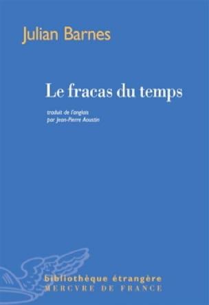 Le fracas du temps - Julian BARNES - Livre - laflutedepan.com