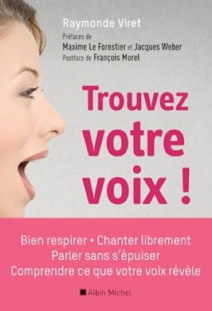 Trouvez votre voix ! - Raymonde VIRET - Livre - laflutedepan.com