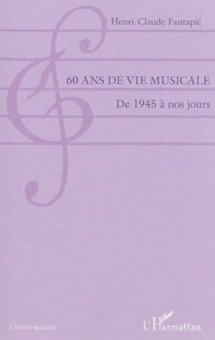 60 ans de vie musicale : de 1945 à nos jours - laflutedepan.com