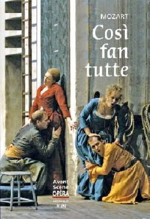 Avant-scène opéra (L') n° 292 : Cosi fan tutte - laflutedepan.com
