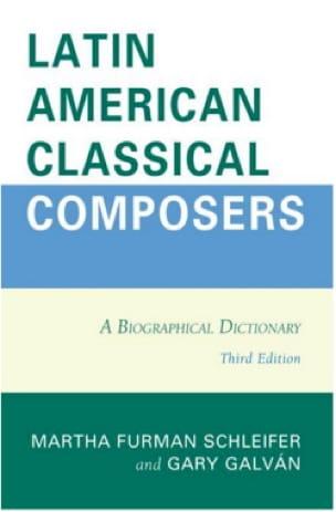 Latin american classical composers: A biographical dictionary - laflutedepan.com