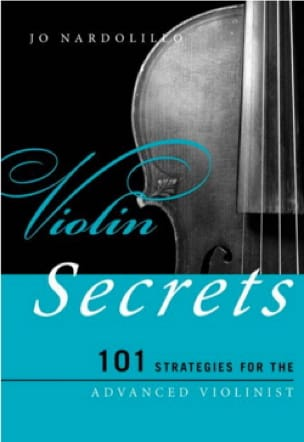 Violin secrets : 101 strategies for the advanced violonist - laflutedepan.com