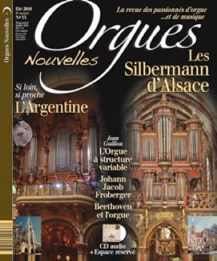 Orgues Nouvelles n° 33, été 2016 : Les Silbermann d'Alsace - laflutedepan.com