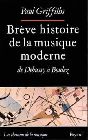 Paul GRIFFITHS - Brief history of modern music - Livre - di-arezzo.co.uk