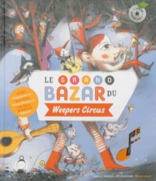 Le grand bazar du Weepers Circus - Collectif - laflutedepan.com