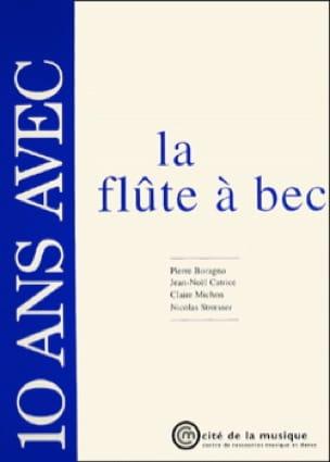 10 Ans Avec la Flûte A Bec - Boragno / Catrice - laflutedepan.com