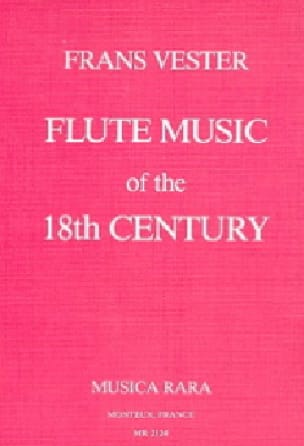 Flute Music Of The 18th Century - Franz VESTER - laflutedepan.com
