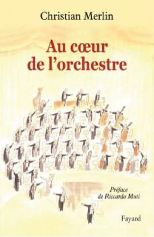 Au coeur de l'orchestre - Christian MERLIN - Livre - laflutedepan.com