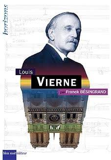Louis Vierne - Franck BESINGRAND - Livre - laflutedepan.com