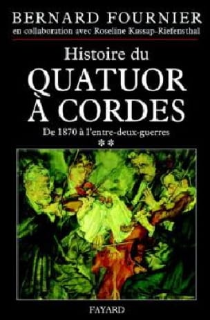 Histoire du quatuor à cordes, tome 2 - laflutedepan.com