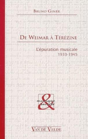 De Weimar à Térézine - Bruno GINER - Livre - laflutedepan.com