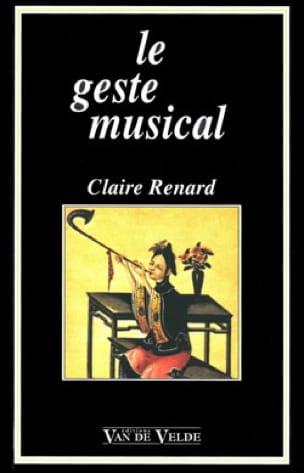 Le geste musical - Claire RENARD - Livre - laflutedepan.com