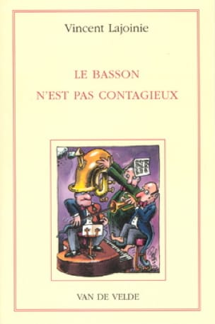 Vincent LAJOINIE - Bassoon is not contagious - Livre - di-arezzo.co.uk