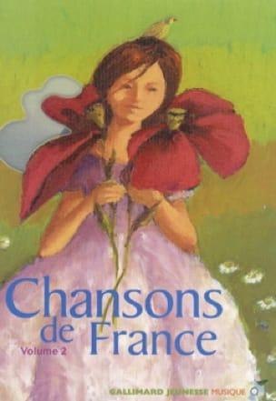 Chansons de France, vol. 2 - Collectif - Livre - laflutedepan.com