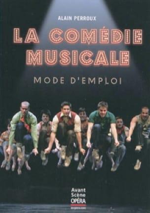 Alain PERROUX - Avant-scène opéra (L') : La comédie musicale, mode d'emploi - Livre - di-arezzo.fr
