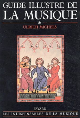 Ulrich MICHELS - Illustrated Guide to Music, Volume 1 - Livre - di-arezzo.co.uk