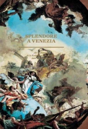 Splendore a Venezia - Hilliard dir. GOLDFARB - laflutedepan.com