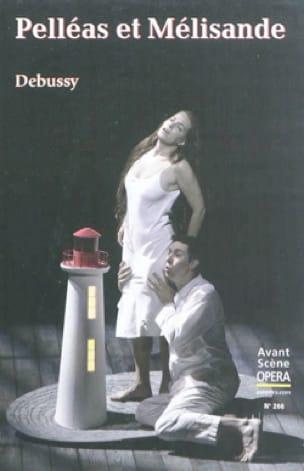 Avant-scène opéra (L') n°266 : Pelléas et Mélisande - laflutedepan.com