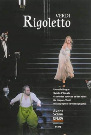 Avant-scène opéra (L'), n° 273 : Rigoletto - VERDI - laflutedepan.com