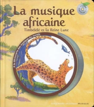 Claude HELFT - African music: Timbélélé and the queen moon - Livre - di-arezzo.co.uk