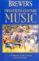 Brewer's twentieth-century music - LIVRE D'OCCASION laflutedepan.com