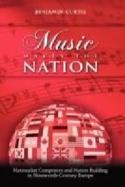 Music makes the nation Benjamin Curtis Livre laflutedepan.com