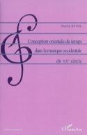 Conception orientale du temps dans la musique occidentale du XXe siècle laflutedepan.com