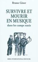 Survivre et mourir en musique dans les camps nazis - laflutedepan.com