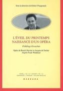 L'éveil du printemps, naissance d'un opéra : Frühlings Erwachen : opéra de Benoî laflutedepan.com