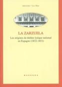 La zarzuela : les origines du théâtre lyrique national en Espagne (1832-1851) laflutedepan.com