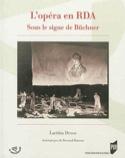 L'opéra en RDA : sous le signe de Büchner laflutedepan.com