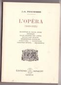 L'Opéra (1669-1925) Jacques-Gabriel PROD'HOMME Livre laflutedepan.com